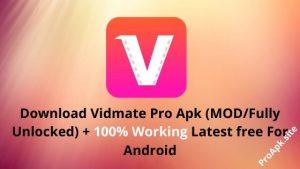 Download Vidmate Pro Apk + (MOD/Fully Unlocked) Free 2020